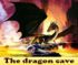 The dragon cave